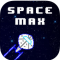 Space Max –  Excitement unlimited