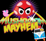 MUSHROOM MAYHEM- FUN IN FUNGUS!