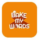 Bake My Words